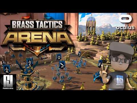 BRASS TACTICS ARENA VR (FREE) - 1st Impressions! // Oculus + Touch // GTX 1060 (6GB)