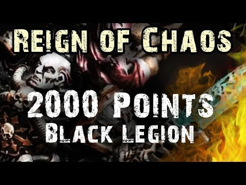 2000 Pt Black Legion List - Reign of Chaos