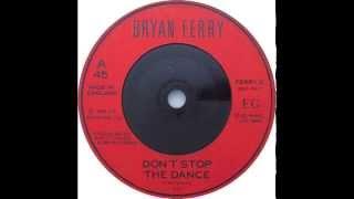 Bryan Ferry - Don't Stop The Dance (Todd Terje remix meets Nick Devon's Re-Rub)