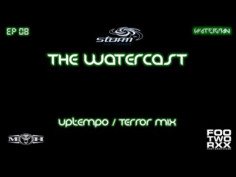 BEST OF UPTEMPO & TERROR - THE WATERCAST EP 08 by waterman & Rapid Kick