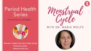 Menstrual Cycle ~ WHEMS Period Health Series Video