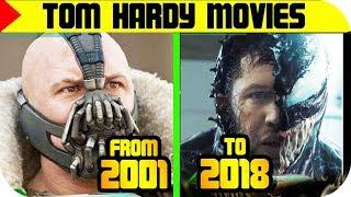Tom Hardy MOVIES List 🔴 [From 2001 to 2018], Tom Hardy FILMS List   Filmography