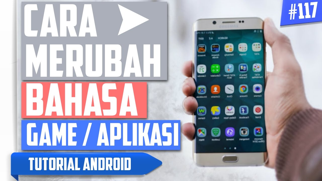 Cara Mudah Mengubah/Mengganti Bahasa Aplikasi/Game di Android | Tutorial Android #117  #Smartphone #Android
