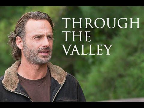 Rick Grimes    Through The Valley