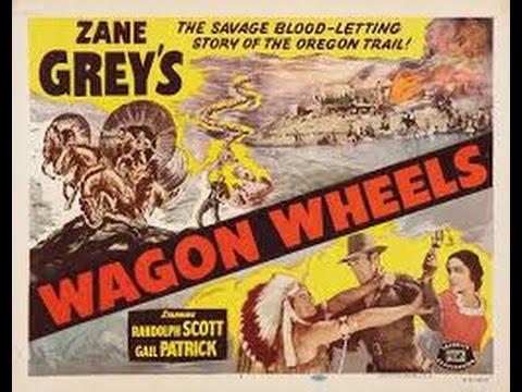 Wagon Wheels Zane Grey Western w Randolph Scott