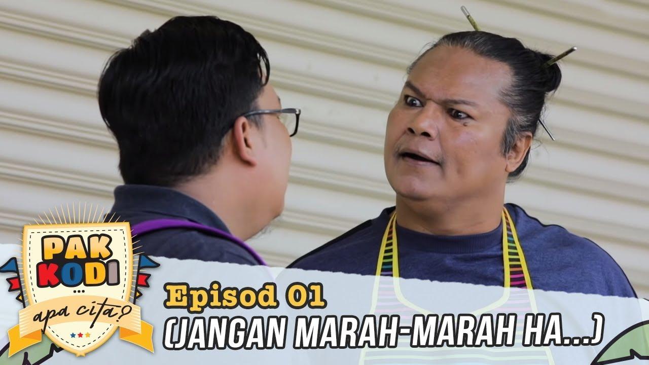 Pak Kodi... Apa Cita? | Episod 1 (Jangan Marah-Marah Ha...)