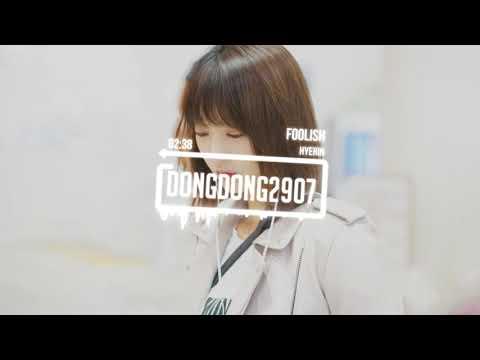 [Vietsub] Hyerin ( EXID ) - Foolish