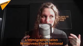 L'immigration selon le nouveau Front National