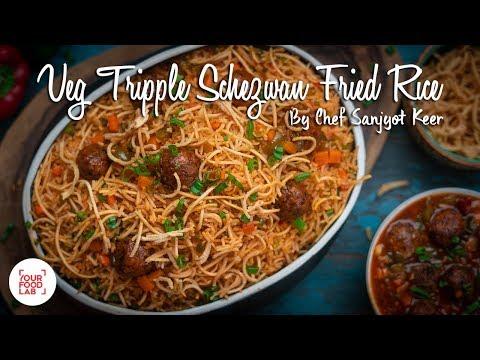 Veg Tripple Schezwan Fried Rice Recipe | Chef Sanjyot Keer