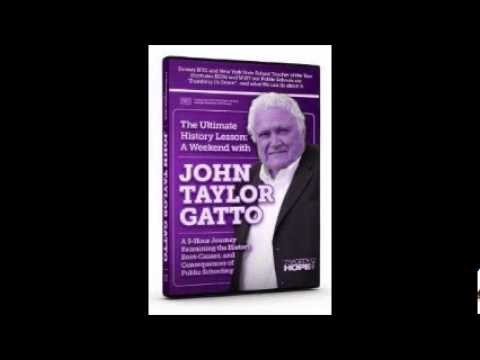 "GET YOUR KIDS OUT OF PUBLIC SCHOOL NOW!!!! John Taylor Gatto ""The Scientific Management of Children"""