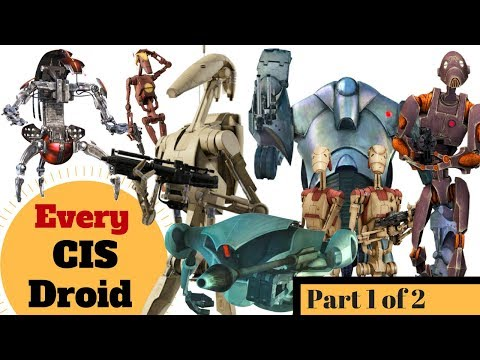 Every Infantry Droid in the CIS Army -All Separatist Droids - Part 1 of 2 - Star Wars Clone Wars