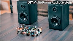 DIY Multi-Room Wifi Audio System