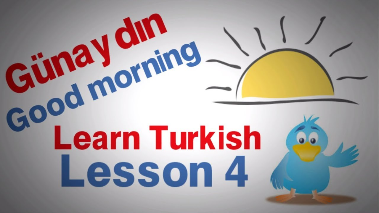 Learn Turkish Lesson 4 - A few first words and phrases