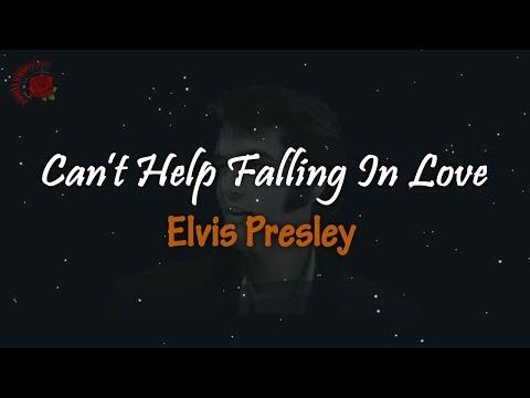 Elvis Presley - Can't Help Falling In Love │ LIRIK TERJEMAHAN