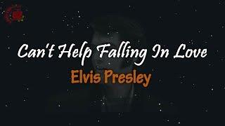 Download Mp3 Elvis Presley - Can't Help Falling In Love │ Lirik Terjemahan