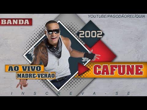 CAFUNE AO VIVO NO MADRE VERÃO 2002