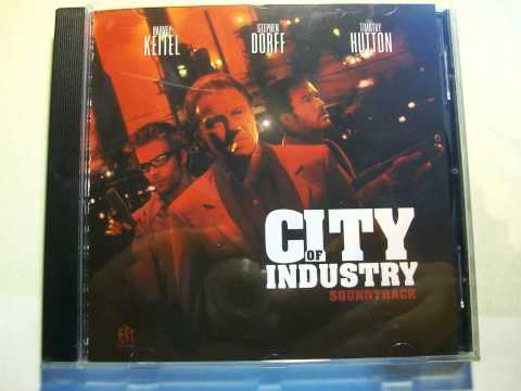 CITY OF INDUSTRY , SOUNDTRACK , CD