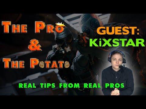 The Pro & The Potato || Rainbow Six Siege Tips From Pros ft. KiXSTAR
