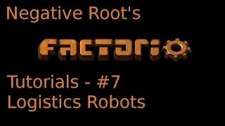Factorio Tutorial 7 - Logistics Robots
