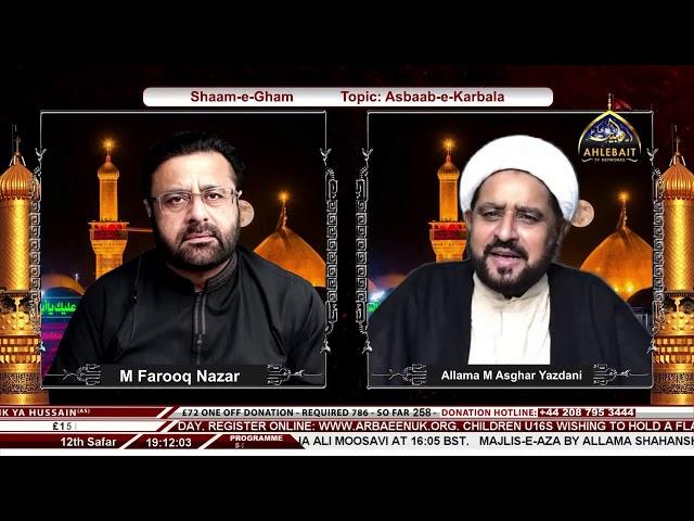 🔴 LIVE - Sham-e-Gham I Farooq Nazar I Allama Asghar Yazdani I Ahlebait TV I 12th Safar 1443