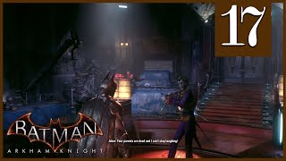 Joker The Musical Batman Arkham Knight Episode 17