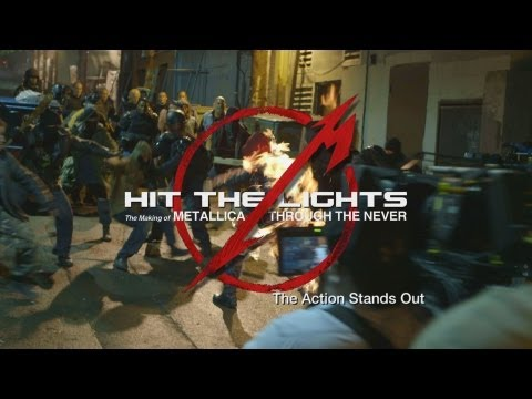 Hit the Lights: The Making of Metallica Through the Never - Chapter 11: The Action Stands Out Thumbnail image