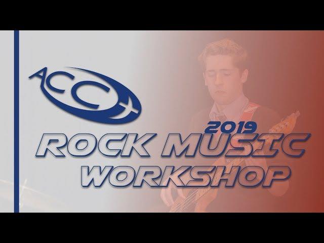 ACC Rock Music Workshop 2019