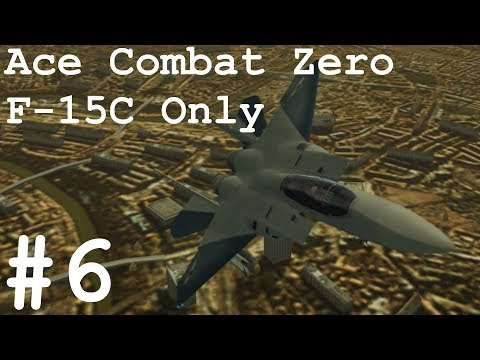 Ace Combat Zero HD - Mission 6: Diapason