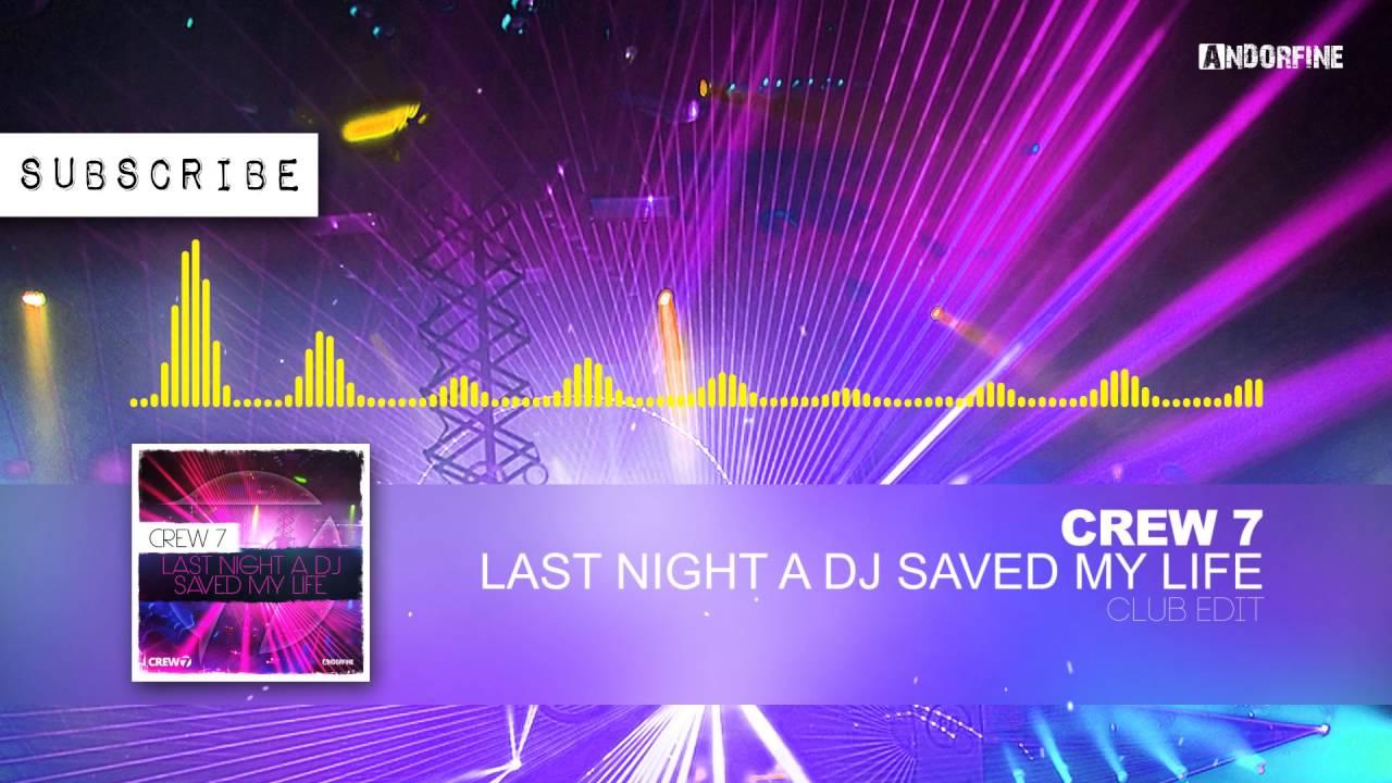 last night a dj saved my life lemarquis remix mp3