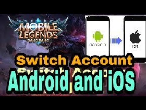 How To Switch Account From Ios To Android And Vice Versa - Mobile Legends BangBang