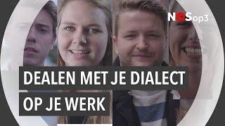 Dealen met je dialect: op je werk | NOS op 3
