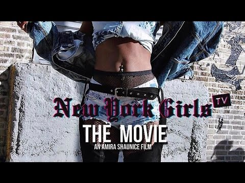 NEW YORK GIRLS TV: The Movie Official Trailer #1