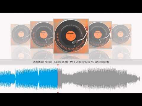 Oldschool Rocker - Colors of Xtc - Mhd-underground / S-sens Records