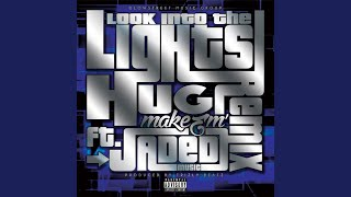 Look Into the Lights (Remix)