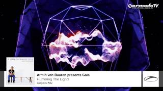 Armin van Buuren presents Gaia - Humming The Lights (Original Mix) (From: A State Of Trance 2013