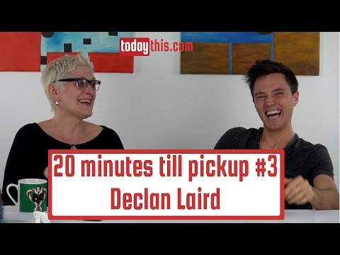 #3: Declan Laird: 20 minutes till Pickup