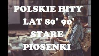 POLSKIE STARE PRZEBOJE HITY LAT 80 90 VOL 1