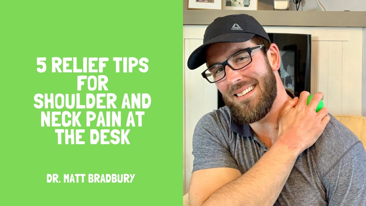 5 relief tips for shoulder and neck pain at the desk