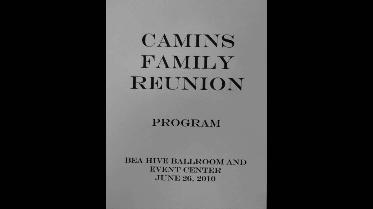 camins family reunion program youtube