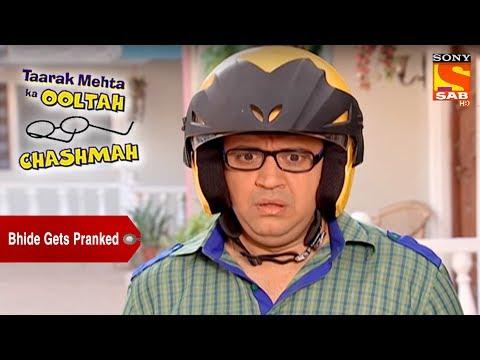 Bhide Gets Pranked | Taarak Mehta Ka Ooltah Chashmah