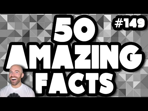 50 AMAZING Facts to Blow Your Mind! #149