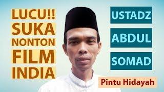 Lucu !!! Suka Nonton FILM INDIA - Ust. Abdul Somad