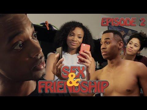 "Spoken Reasons: ""SEX & FRIENDSHIP"" Ep: 2 (Short Film) [#FCHW]"