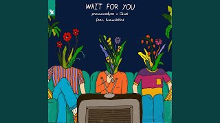 Play Wait For You