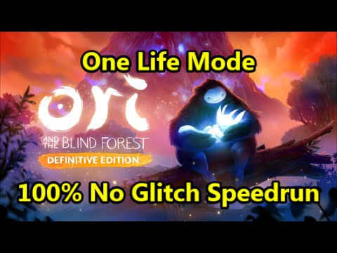 Ori and the Blind Forest | 100% One Life Mode Glitchless Speedrun | Zero Deaths