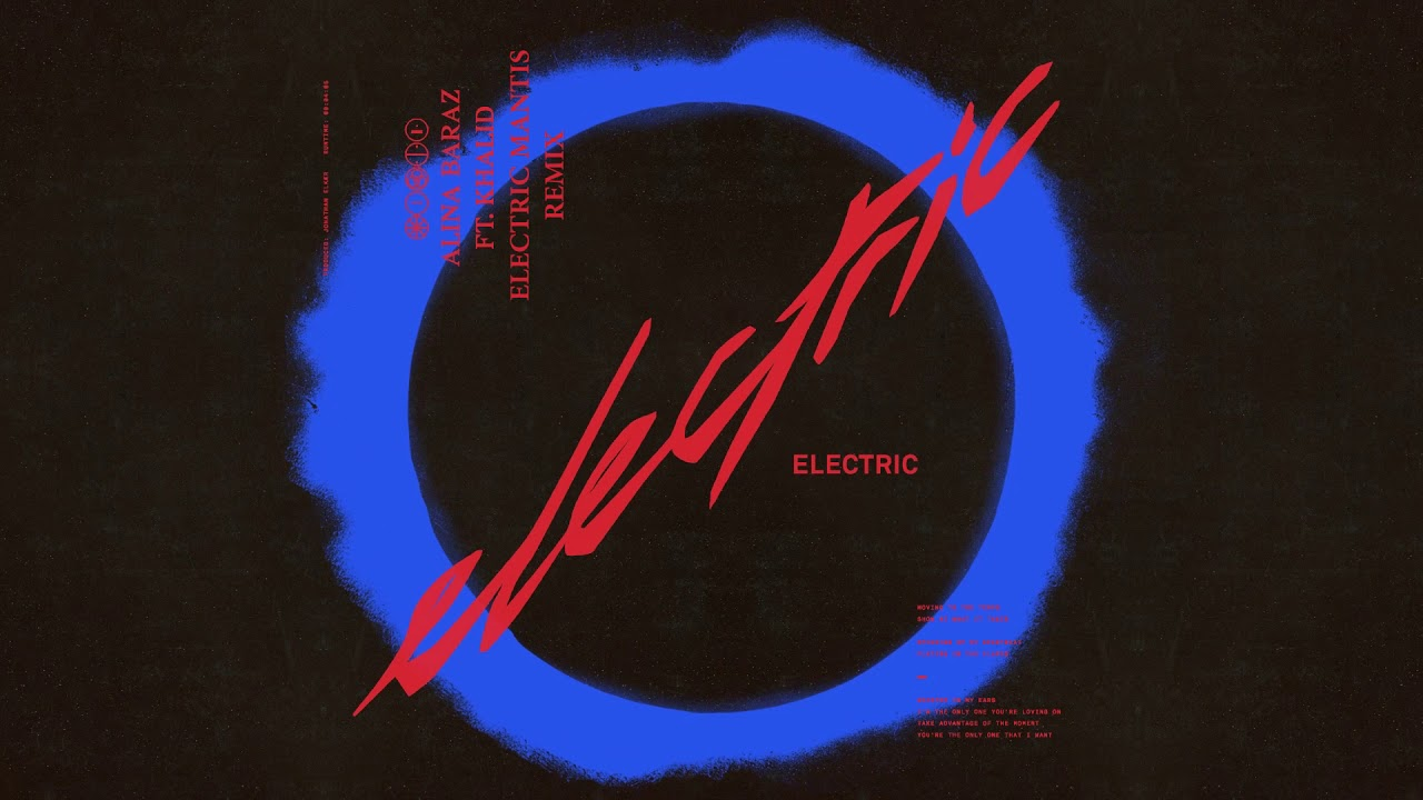 Alina Baraz Electric Feat Khalid Electric Mantis