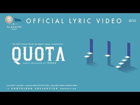 The Casteless Collective - Quota (Lyric Video)   Pa Ranjith   Tenma   நீலம் பண்பாட்டு மையம்