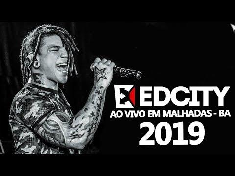EDCITY AO VIVO EM MALHADAS 2019
