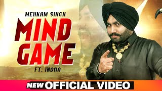 Mind Game (Official Video) | Mehkam Singh | Indaa | Latest Punjabi Songs 2020