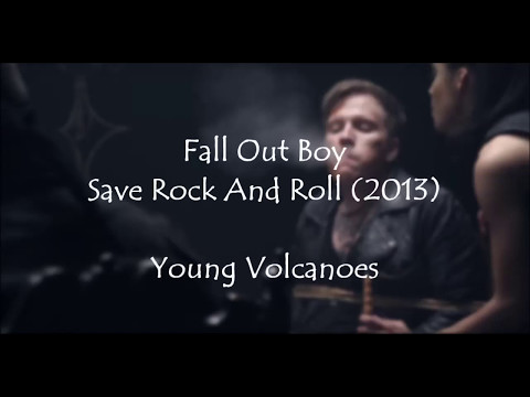 Fall Out Boy - Young Volcanoes (Lyrics + Subs Español)